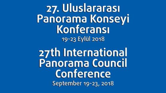 27. Uluslararası Panorama Konferansı İstanbul'da