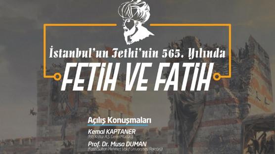 565. Yıldönümünde Fetih ve Fatih Paneli